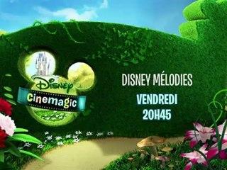 Disney Mélodies - Peter et Eliott le Dragon - Vendredi 15 Juin 20H45