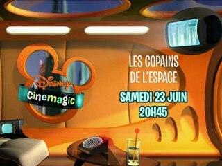 Disney Cinemagic - Les copains de l'espace - Samedi 23 Juin à 20H45