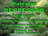 Depressão - Parte5//5 - Palestra de Wilson Donizetti Brochado