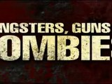 Gangsters, Guns And Zombies - Trailer
