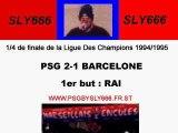 PSG-Barcelone 94-95 Rai