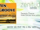 Relaxation, Zen, Andre Garceau, bruno iachini - Serenity Dance - ZenitudeExperience