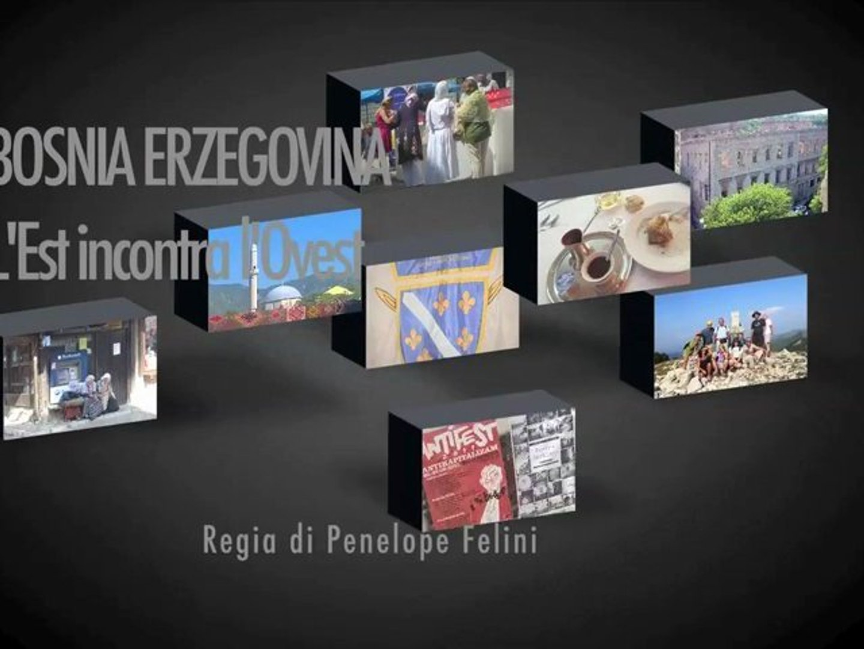 Bosnia Erzegovina: l'Est incontra l'Ovest