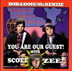 Bob and Doug and Scott Zee - You Are Our Guest