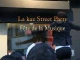 La kaz Street Party spécial fête de la musique