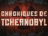Evènements > Film Skyrock - CHRONIQUES DE TCHERNOBYL (Sortie le 11 Juillet)