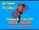 Igor Futterer - Ah si j'étais-Florence Arthaud-27-06-2012