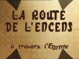 La Route De L' Encens