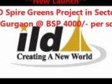 ILD Spire Greens Sec 37 Gurgaon 9818697444