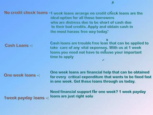 No Credit Check Loans- Payday Loans- 1 Week Loans