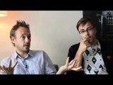 Interview Basement Jaxx - Felix Buxton and Simon Ratcliffe (part 3)