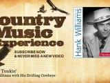 Hank Williams with His Drifting Cowboys - Honky Tonkin' - Country Music Experience