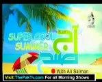 Aaj Subh with Ali Salman - 4th July 2012 Part 2