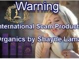 Shayne Lamas SCAM: Lamas Organics Skincare Consumer Reviews (www.lamasorganics.com)