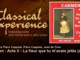 Georges Bizet : Carmen : Acte II - La fleur que tu m'avais jetée (Air) - ClassicalExperience