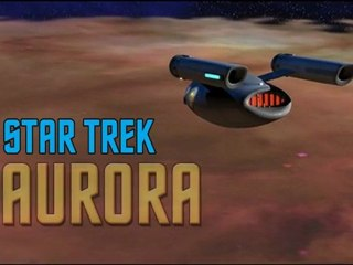 Star Trek Aurora (sous titre FR et EN)