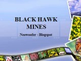 BLACK HAWK MINES - Neowoofer Blogspot