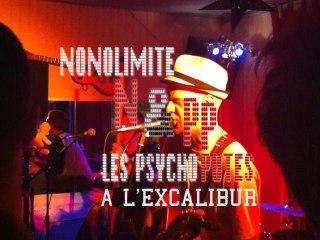 Nonolimite & les Psycho Potes @ L'Excalibur