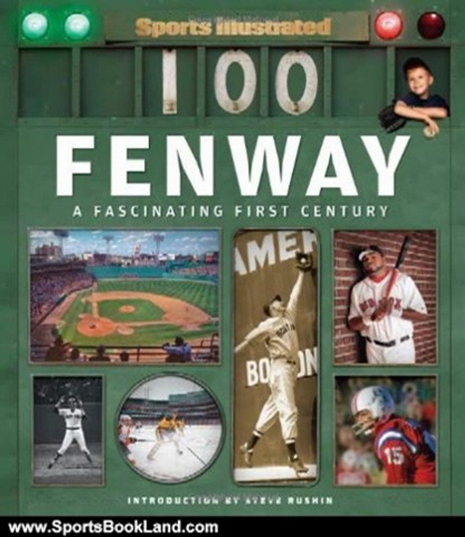 Sports Book Review: Sports Illustrated Fenway: A Fascinating First Century by Editors of Sports Illu