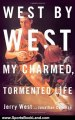 Sports Book Review: West by West: My Charmed, Tormented Life by Jerry West, Jonathan Coleman