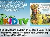 Orchestre symphonique de Radio-Télé-Luxembourg - Léopold Mozart : Symphonie des jouets - Allegro