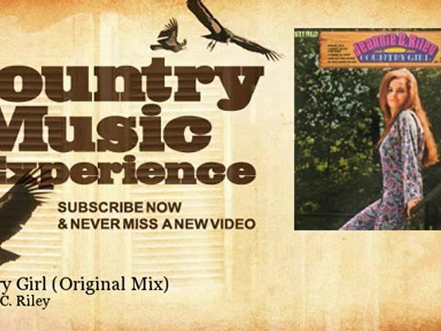 Jeannie C. Riley - Country Girl - Original Mix - Country Music Experience