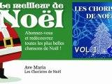 Les Choristes de Noël - Ave Maria - Noel