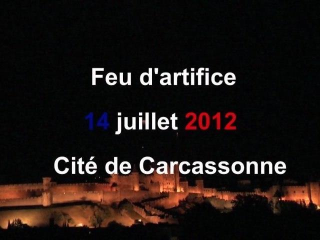En exclusivité mondiale : Le Feu d'Artifice de Carcassonne et l'embrasement de la Cité ce 14 juillet 2012, en intégralité sur TVcarcassonne :
