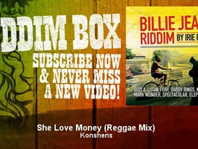 Konshens - She Love Money - Reggae Mix - ReggaeRiddimBox