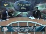 YAŞAMA DAİR - AK PARTİ ERZİNCAN MİLLETVEKİLİ SEBAHATTİN KARAKELLE - 26.05.2012 BÖLÜM 2