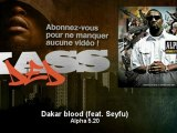 Alpha 5.20 - Dakar blood (feat. Seyfu) - Kassded