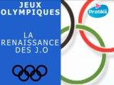 Jeux Olympiques : La Renaissance des JO