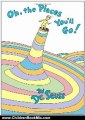 Children Book Review: Oh, the Places You'll Go! by Dr. Seuss