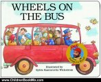 Children Book Review: Wheels on the Bus (Raffi Songs to Read) by Raffi, Sylvie Wickstrom