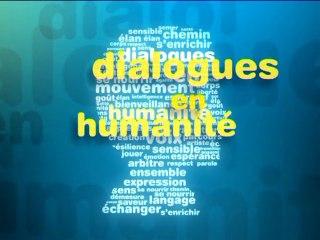 Les dix ans des Dialogues en humanité