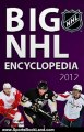 Sports Book Review: Big NHL Ice hockey encyclopedia 2012. (Teems&Capitans, History, Naming, Foundation, Equipment, Injury, Penalty, Officials, Tactics, Structure, Awards, Rules) [illustrated] [515 illustrations] by Alex Shliman