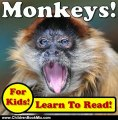 Children Book Review: Monkeys! Learning About Monkeys - Monkey Photos And Facts Make It Fun! (Over 45+ Pictures of Different Monkeys) by Cyndy Adamsen