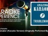 Amazing Karaoke - Troublemaker (Karaoke Version) - Originally Performed By Taio Cruz
