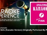 Amazing Karaoke - Stupid Girls (Karaoke Version) - Originally Performed By Pink - KaraokeExperience