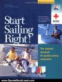 Sports Book Review: Start Sailing Right!: The National Standard for Quality Sailing Instruction (Us Sailing Small Boat Certific) by Derrick Fries