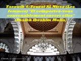 """Tarawih 4 : Sourat AL Nissa (Les femmes) """"Et comportez-vous convenablement envers elles"""" {Cheikh Ibrahim Mulla}"""
