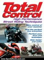 Sports Book Review: Total Control: High Performance Street Riding Techniques by Lee Parks