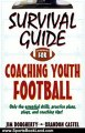 Sports Book Review: Survival Guide for Coaching Youth Football (Survival Guide for Coaching Youth Sports) by Jim Dougherty, Brandon Castel
