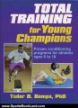 Sports Book Review: Total Training for Young Champions by Tudor Bompa