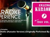 Amazing Karaoke - In the Ghetto (Karaoke Version) - Originally Performed By Elvis Presley