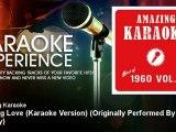 Amazing Karaoke - Burning Love (Karaoke Version) - Originally Performed By Elvis Presley