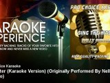 Pro Choice Karaoke - Maneater (Karaoke Version) - Originally Performed By Nelly Furtado
