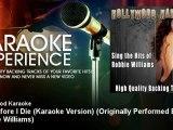 Hollywood Karaoke - Old Before I Die (Karaoke Version) - Originally Performed By Robbie Williams