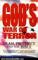 History Book Review: God's War on Terror: Islam, Prophecy and the Bible by Walid Shoebat, Joel Richardson