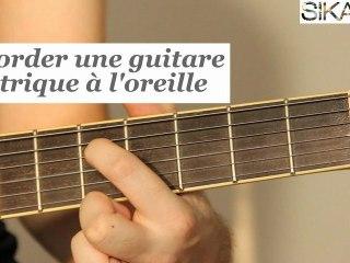 Comment accorder sa guitare à l'oreille ? - HD